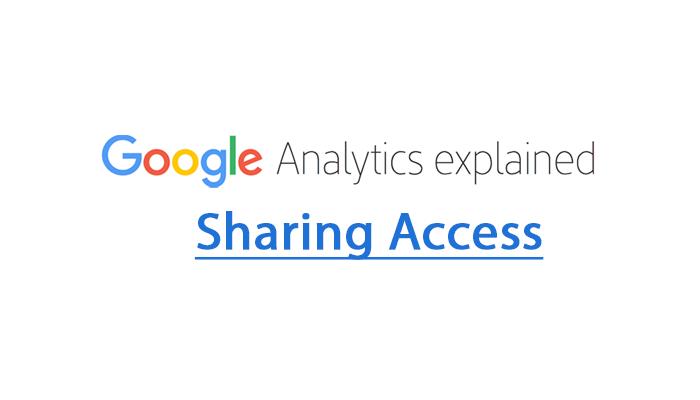 google-analytics-explained_sharing_access