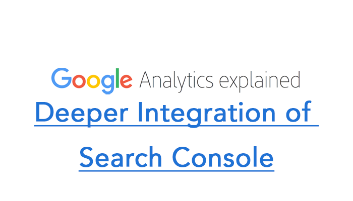Deeper Integration of Search Console