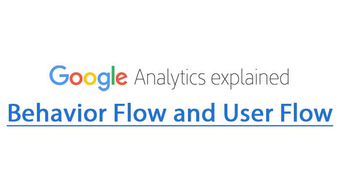 Behavior Flow and User Flow