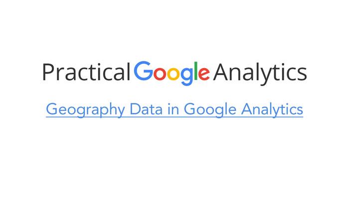 Geography Data in Google Analytics