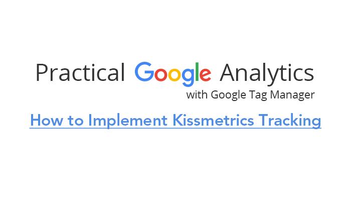 How to Implement Kissmetrics Tracking