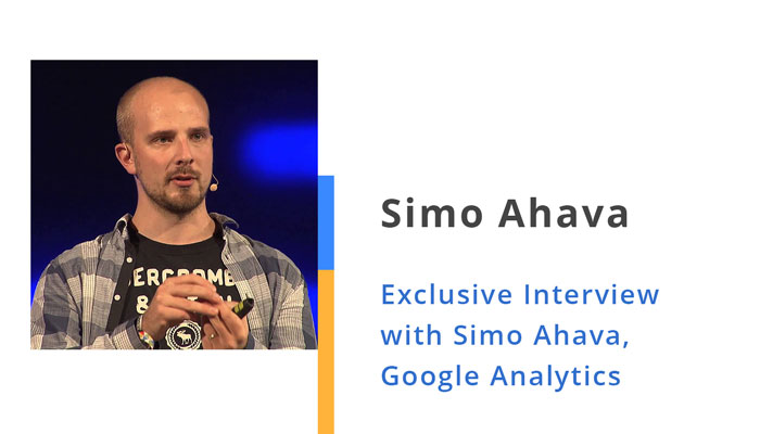 Exclusive Interview with Simo Ahava, Google Analytics Expert