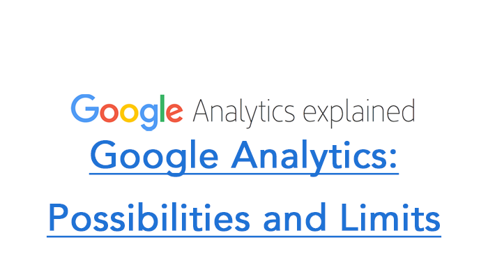 Google Analytics: Possibilities and Limits