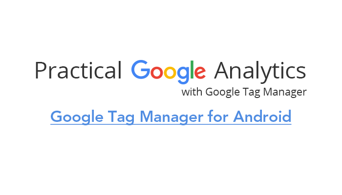 Google Tag Manager for Android