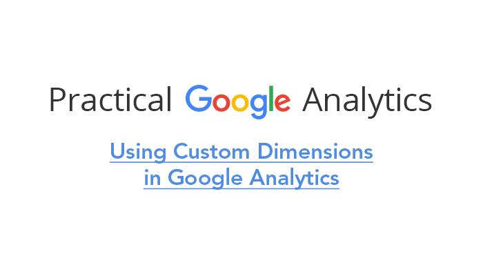 Using Custom Dimensions in Google Analytics