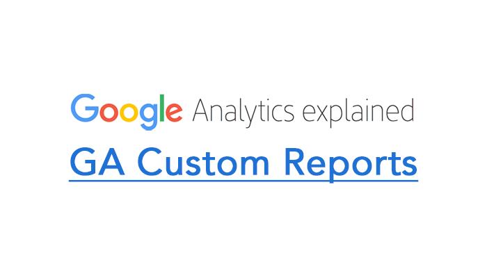 GA Custom Reports