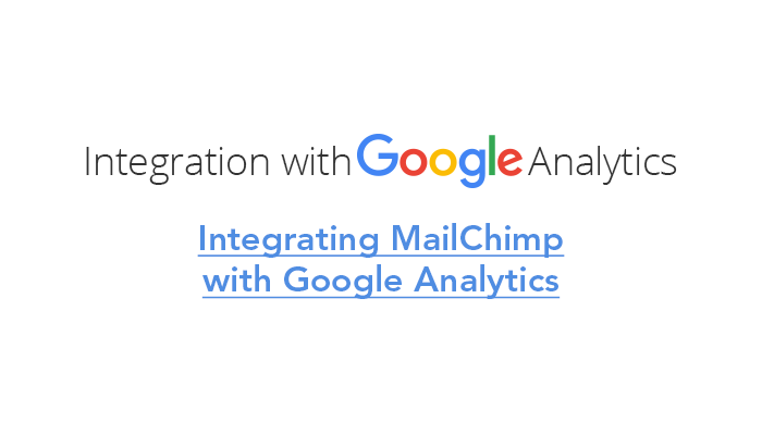 Integrating MailChimp with Google Analytics