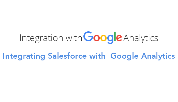 Integrating Salesforce with Google Analytics