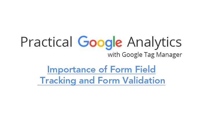 Importance of Form Field Tracking and Form Validation