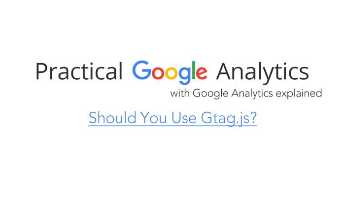 Should You Use Gtag.js?