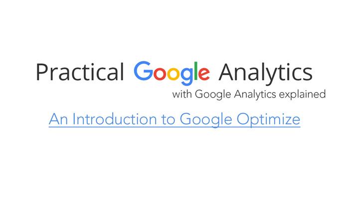 An Introduction to Google Optimize